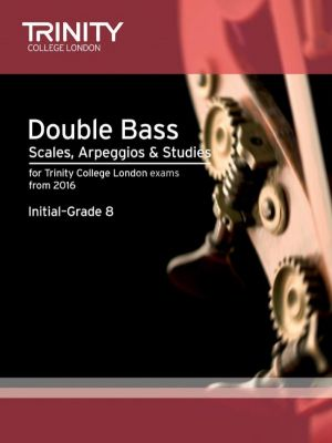 Double Bass Scales, Arpeggios & Studies Initial–Grade 8