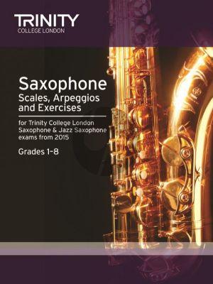 Saxophone & Jazz Saxophone Scales & Arpeggios Grades 1-8 from 2015