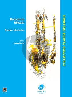 Attahir 5 Etudes Obstinées Saxophone seule