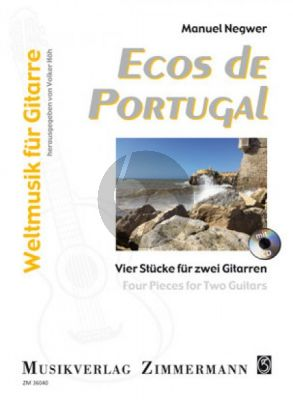 Negwer Ecos de Portugal · Vier Stücke für 2 Gitarren (Bk-Cd)