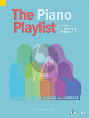 The Piano Playlist (50 Popular Classics in Easy Arrangements)