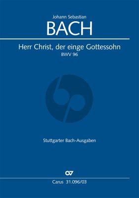 Bach Kantate BWV 96 Herr Christ, der einge Gottessohn Soli-Chor-Orch. KA
