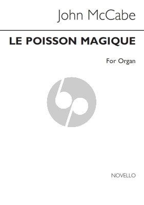 McCabe Le Poisson Magique Organ