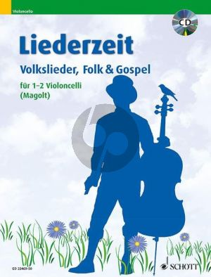 Liederzeit Volkslieder, Folk & Gospel 1-2 Violoncelli) (Bk-Cd) (Magolt)