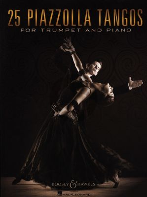Piazzolla 25 Piazzolla Tangos for Trumpet and Piano