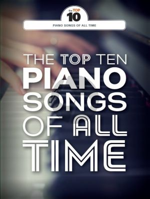 The Top Ten Piano Songs Of All Time Piano-Vocal-Guitar