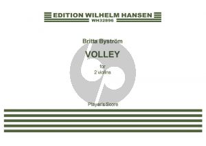 Bystrom Volley 2 Violins (Playing Score)