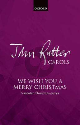 Rutter We wish you a merry Christmas (5 secular Christmas Carols SATB-Piano