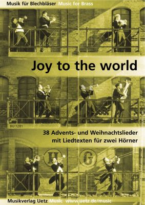 Joy to the World (38 der schonsten und interesantesten Weihnachtslieder) 2 Hörner