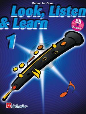 Kastelein-Oldenkamp Look, Listen & Learn for Oboe Vol.1 (Bk-Cd) (english)