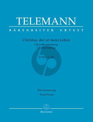 Telemann Christus, der ist mein Leben TWV 1:138 SATB soli-SATB-Orchester Klavierauszug