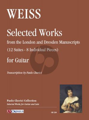 Weiss Selected Works from the London and Dresden Manuscripts Guitar