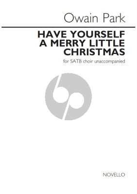 Park Have yourself a Merry Little Christmas SATB