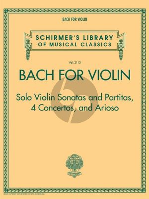 Bach for Violin – Sonatas and Partitas, 4 Concerto's and Arioso