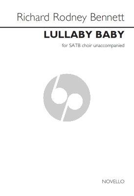 Bennett Lullaby Baby SATB