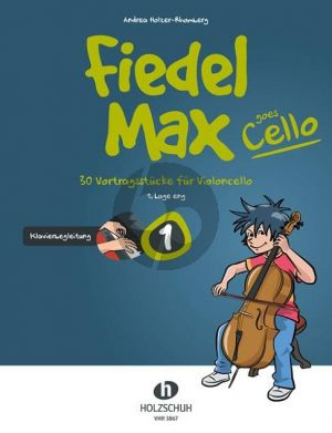 Holzer-Rhomberg Fiedel-Max goes Cello 1 Klavierbegleitung