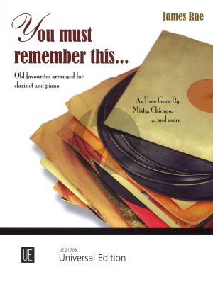 You Must Remember This for Clarinet and Piano (Ten Golden Oldies) (arr. James Rae)