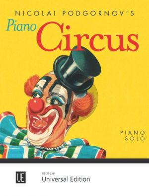 Podgornov Piano Circus (14 imaginative, easy to middle-grade Pieces)