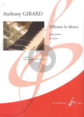 Girard Effleurer le silence Piano seule