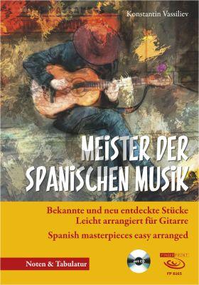 Meister der spanischen Musik (Bk-Cd) (ed. Konstantin Vassiliev)