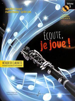 Fessard Ecoute, je Joue! (Methode de Clarinette) Vol.3 (Bk-CD-Rom)
