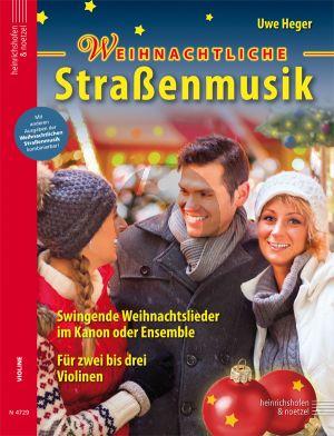 Heger Weihnachtliche Strassenmusik 2-3 Violinen