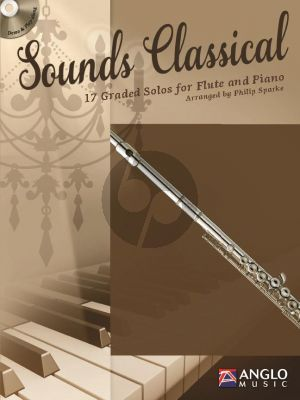 Sounds Classical (17 graded Solos) (Flute-Piano) (Bk-Cd) (transcr. by Philip Sparke)