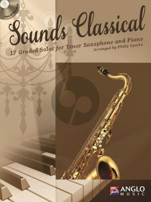 Sounds Classical (17 graded Solos) (Tenor Sax.-Piano) (Bk-Cd) (transcr. by Philip Sparke)