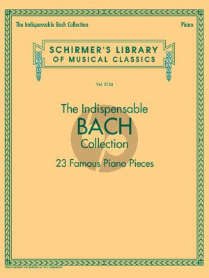 The Indispensable Bach Collection – 23 Famous Piano Pieces