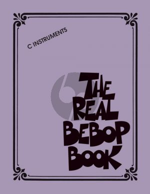 The Real Bebop Book (all C Instr.)