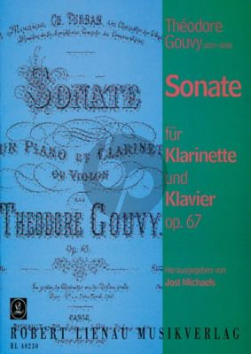 Gouvy Sonate Op.67 Clarinet[Bb]-Piano (edited by Jost Michaels)