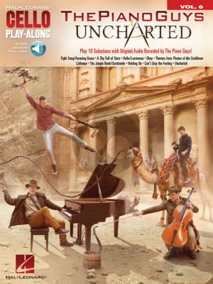 The Piano Guys – Uncharted (Cello Play-Along Series Vol.6)