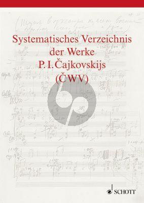 Kohlhase Systematisches Verzeichnis der Werke P. I. Tschaikovsky's (Hardcover)