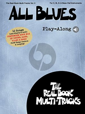 All Blues Play-Along (Real Book Multi-Tracks Vol.3) (all C.-Bb.-Eb. and Bass clef Instr.) (Book with Audio online)