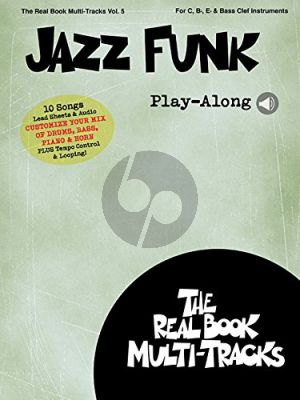 Jazz Funk Play-Along (Real Book Multi-Tracks Vol.5) (all C.-Bb.-Eb. and Bass clef Instr.) (Book with Audio online)