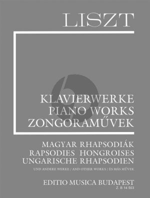 Liszt Hungarian Rhapsodies and other Works Piano (Complete Works suppl. Vol.8)
