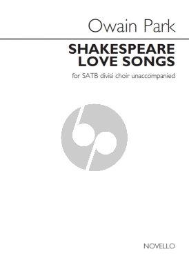 Park Shakespeare Love Songs SATB (in div.)