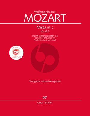 Mozart Mass c-minor KV 427 Soli-Choir-Orch. Full Score (completed and edited by Frieder Bernius & Uwe Wolf)