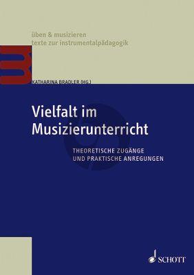 Bradler Vielfalt im Musizierunterricht