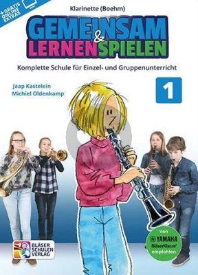 Kastelein-Oldenkamp Gemeinsam Lernen & Spielen 1 Klarinette (Boehm)