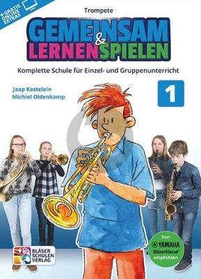 Kastelein-Oldenkamp Gemeinsam Lernen & Spielen 1 Trompete