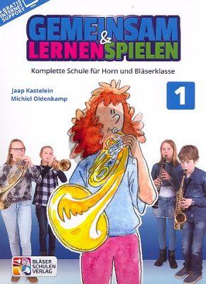 Kastelein-Oldenkamp Gemeinsam Lernen & Spielen 1 Horn in F