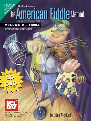 Wicklund The American Fiddle Method Vol.2 Fiddle (BK-CD-DVD)