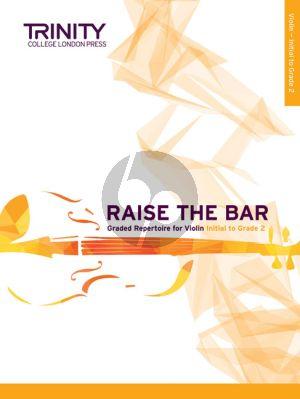 Raise the Bar! Violin Book 1 (Initial–Grade 2) (Trinity College)