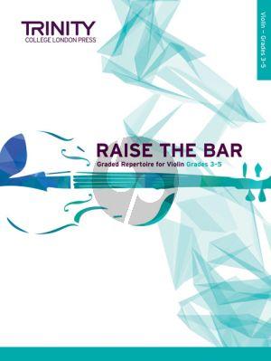 Raise the Bar! Violin Book 2 (Grades 3–5) (Trinity College)