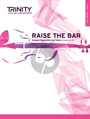 Raise the Bar! Violin Book 3 (Grades 6–8) (Trinity College)