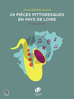 Simon 24 Pièces pittoresques en Pays de Loire pour Saxophone (cycle 1-2)