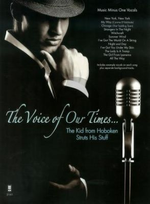 Sinatra The Voice of our Times... – The Kid from Hoboken Struts His Stuff (Bk-Cd)