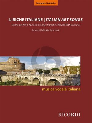 Italian Art Songs (48 Songs from the 19th and 20th Centuries) Medium/Low Voice (edited by Ilaria Narici)