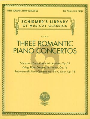 3 Romantic Piano Concertos: Schumann, Grieg and Rachmaninoff No.2 2 Piano's